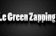 Le Green Zapping N°3