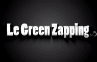 Le Green Zapping N°5